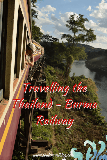 travelling the thailand Burma Railway