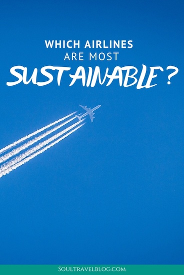 Intersted in sustainable travel and worried about flying? Some airlines are investing more into sustainable travel than others - find out which ones to support (and avoid!) in this post! #sustainabletravel #flying #airlines #responsibletravel