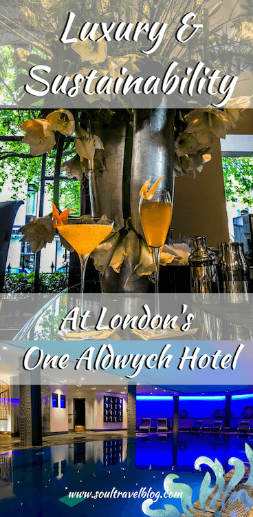 One Aldwych London Hotel Review by Soul Travel Blog, eco friendly hotels in London, Sustainable hotels in London, Luxury hotels in London, London Hotel reviews.