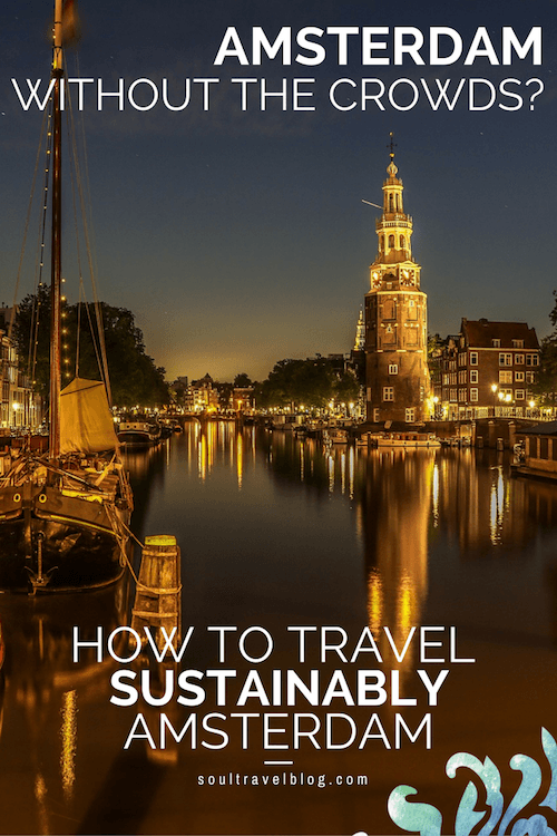 Want to travel to Amsterdam, the Netherlands? Want to avoid the crowds and find the best options for responsible travel in Amsterdam? This post covers eco friendly hotels, organic cafes, how to get around and more. Save to one of your boards for when you need it!