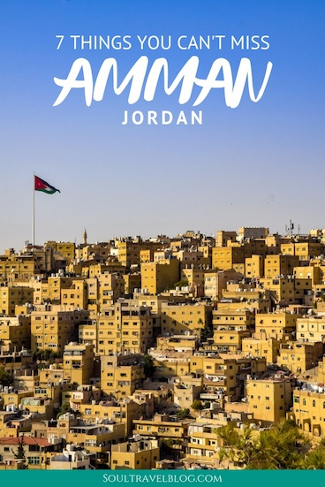 7 of Our Favourite Things to in Amman (+ Where to Stay)