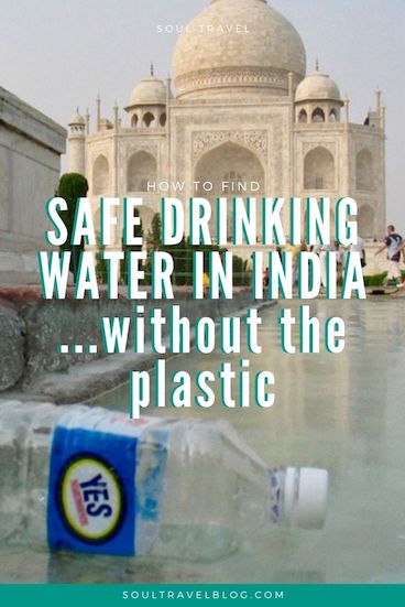 Planning travel to India and want to stay healthy? Check out our guide for how to find safe drinking water in India, #plasticfree