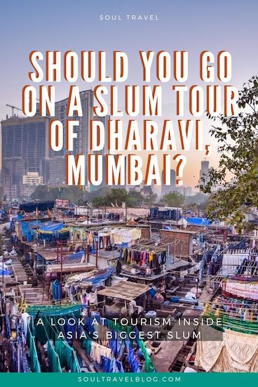 Should you go on a Dharavi slum tour in Mumbai, India? Read our important guide to the ethics of slum tourism and the search for #responsibletravel alternatives in #india #traveltips