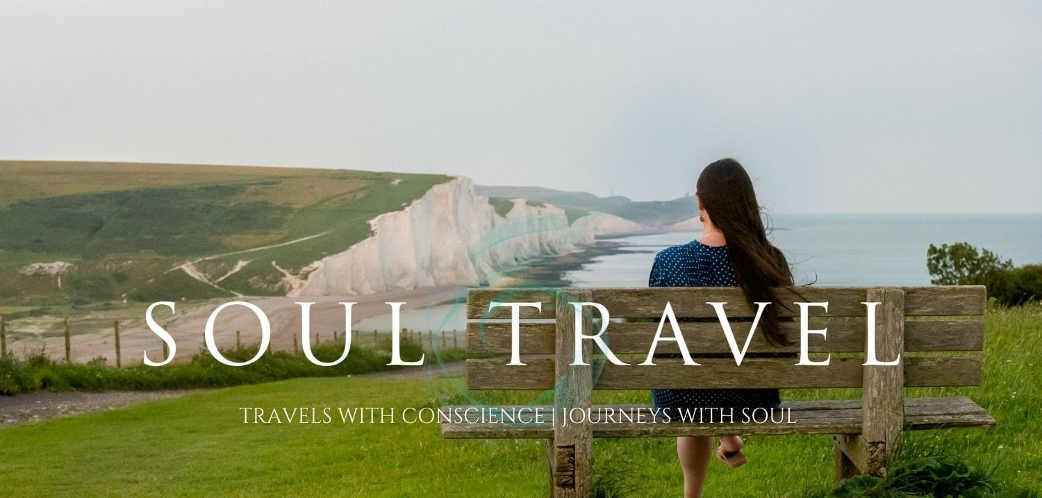 Soul Travel Blog - Responsible Travel blog by Ellie Cleary